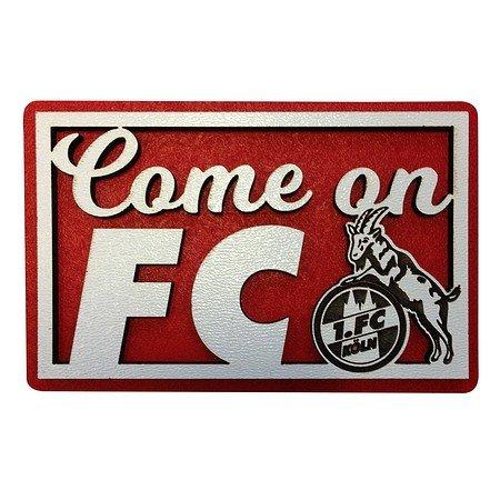 Holzmagnet Come on FC