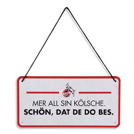 """Blechschild """"Mer all sin Kölsche"""" 10x20 cm"""